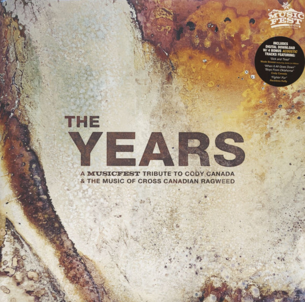 The Years - A Musicfest Tribute To Cody Canada & The Music Of Cross Canadian Ragweed (2-LP & Download-Code)