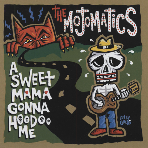 A Sweet Mama Gonna Hoodoo Me