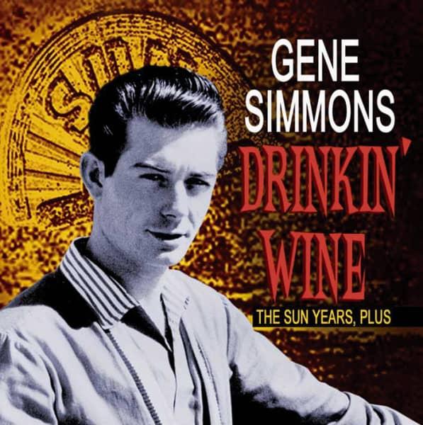 Drinkin' Wine - The Sun Years, Plus