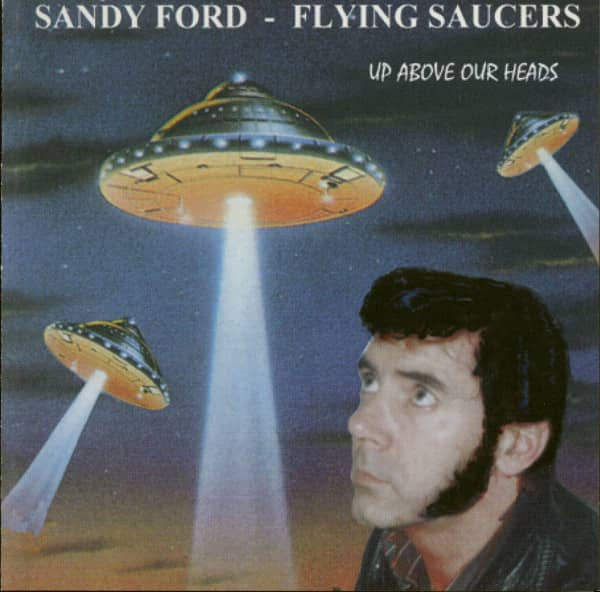 Flying Saucers - Up Above Our Heads (CD)