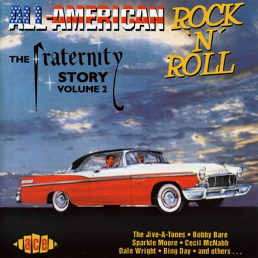 Vol.2, All American Rock & Roll (Fraternity)