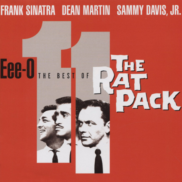 Eee-O 11 - Best Of The Rat Pack