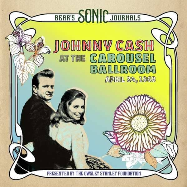 Bear's Sonic Journals: Johnny Cash, At the Carousel Ballroom, April 28, 1968 (2-LP, Ltd.)