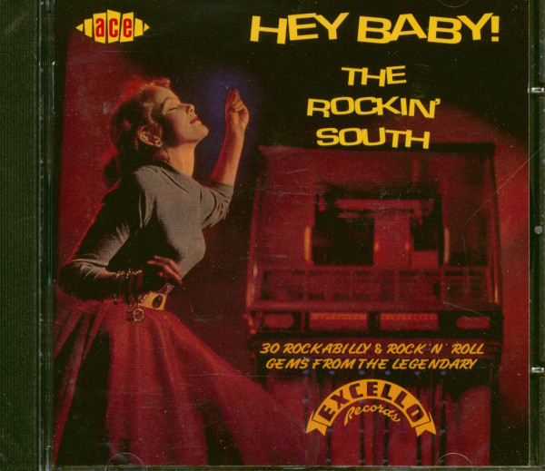 Hey Baby - The Rockin' South (Excello Records) (CD)