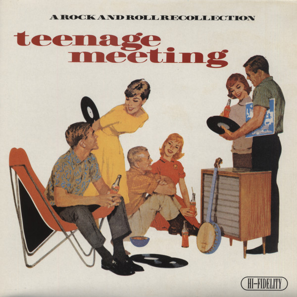 Teenage Meeting - A Rock And Roll Recollection Vol.2