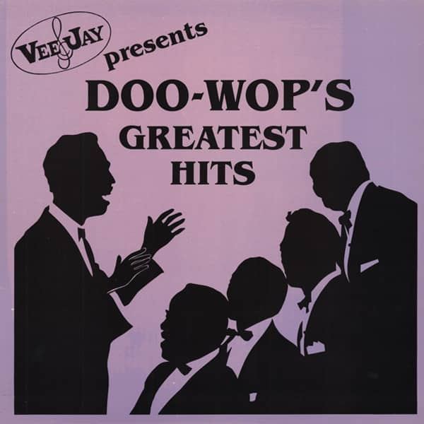 Doo Wop's Greatest Hits - VeeJay Presents