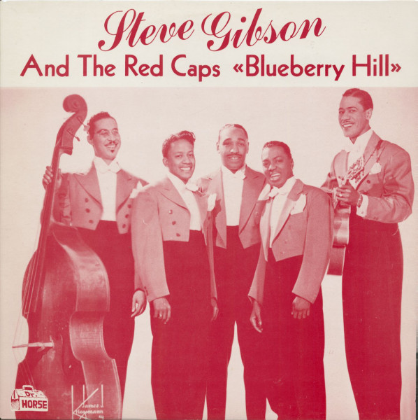 Steve Gibson & The Red Caps - Blueberry Hill (LP)