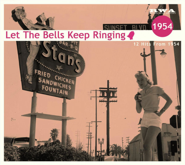 Let The Bells Keep Ringing - 12 Hits From 1954 (CD)