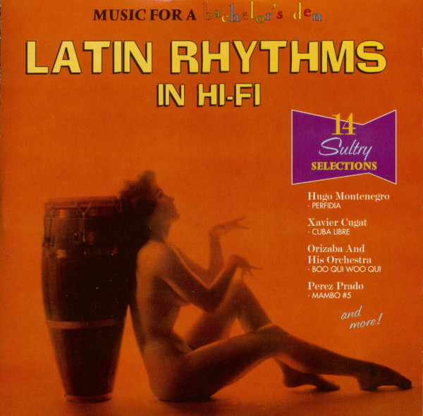 Music For A Bachelor's Den Vol.3 - Latin Rhythms In Hi-Fi (CD)