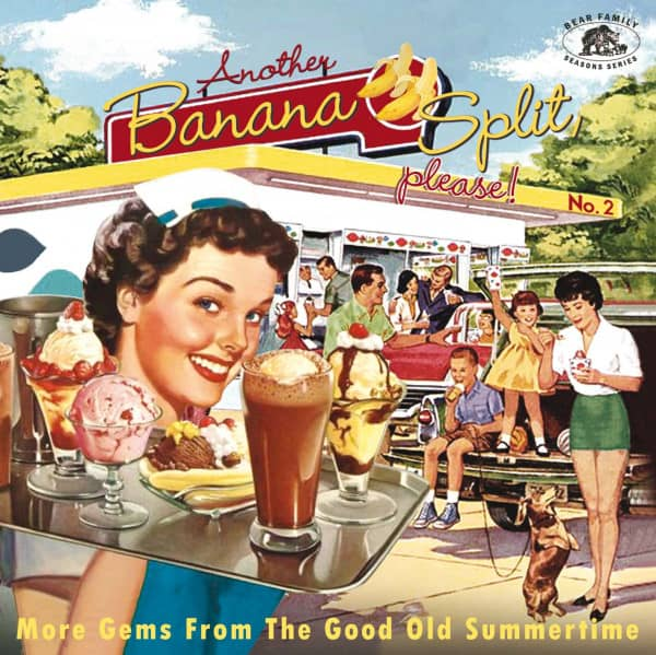Another Banana Split, please! (No.2) - More Gems From The Good Old Summertime (CD)