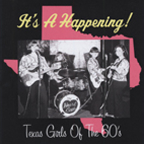 It's A Happening! Texas Girls Of 60s