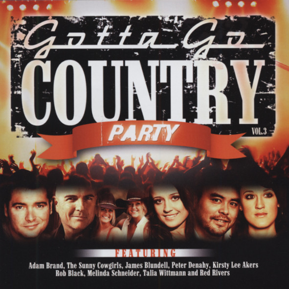 Vol.3, Gotta Go Country Party