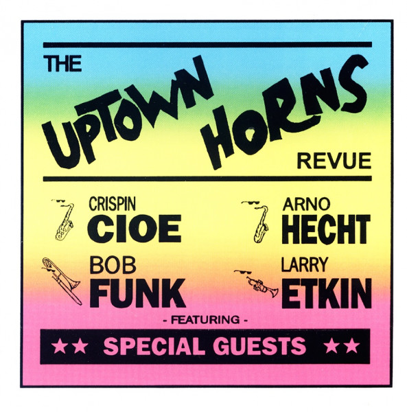 The Uptown Horns Revue