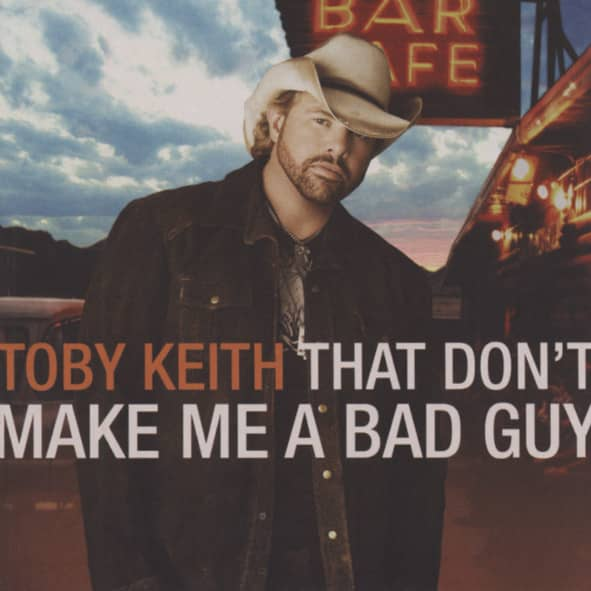 That Don't Make Me A Bad Guy (CD)