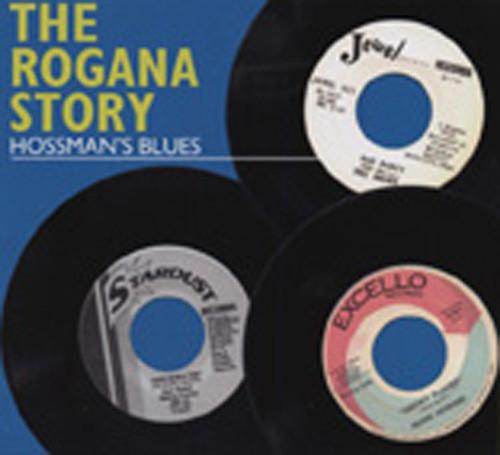 The Rogana Story - Hossman's Blues