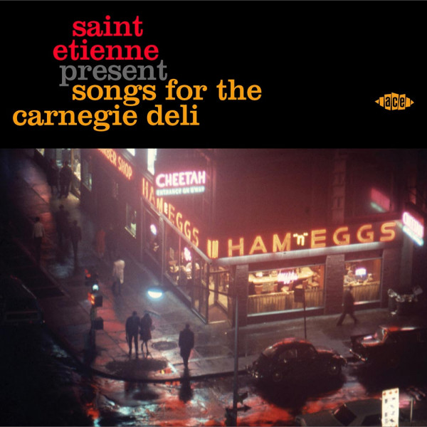 Saint Etienne Presents Songs For The Carnegie Deli (CD)its (CD)