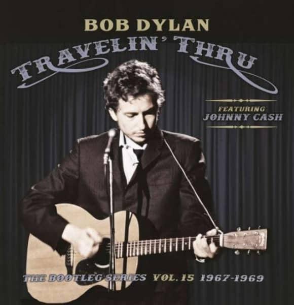 Travelin' Thru - The Bootleg Series Vol.15 1967-1969 Featuring Johnny Cash (3-LP)