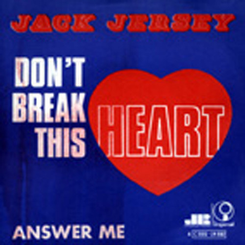 Don't Break This Heart - Answer Me 7inch, 45rpm, PS