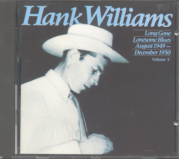 Long Gone Lonesome Blues - Complete Hank Williams Vol.5 (CD)