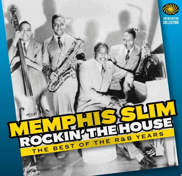 MEMPHIS SLIM CD: Rockin' The House (2-CD) - Bear Family Records