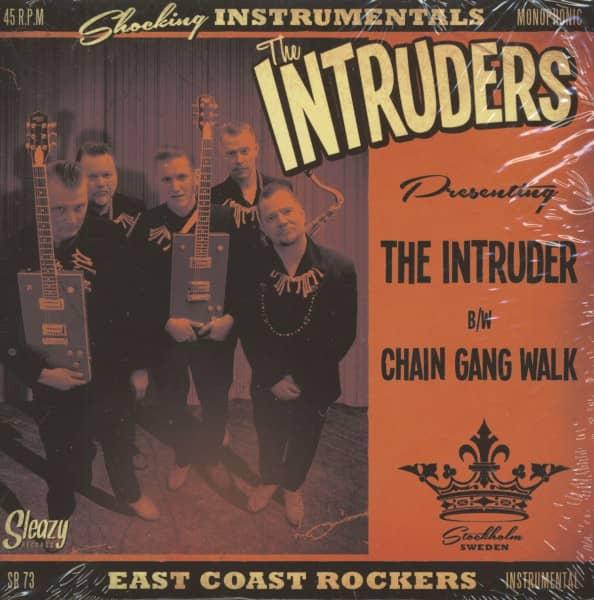 The Intruder b-w Chain Gang Walk (7inch, 45rpm, PS)