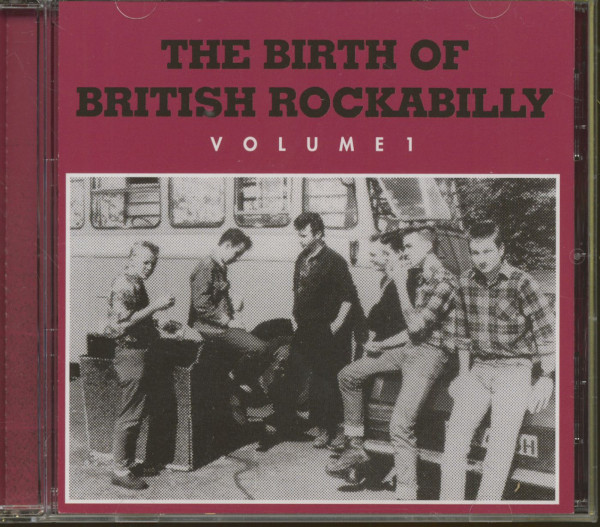 The Birth Of British Rockabilly, Vol.1 (CD)