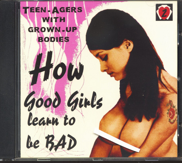 How Good Girls Learn To Be Bad - Part 2 (CD)
