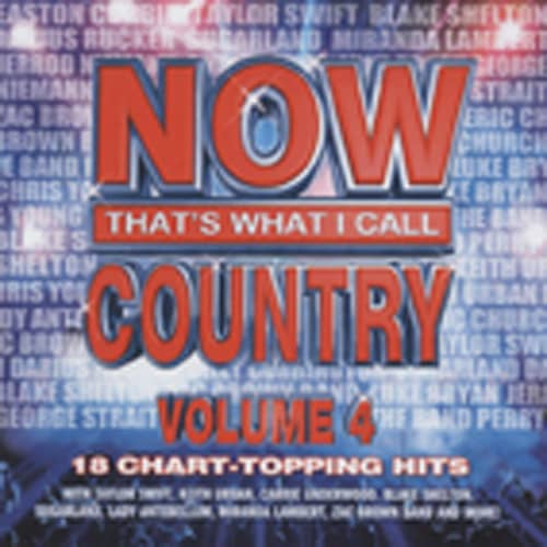 Vol.4, Now That's What I Call Country (US)