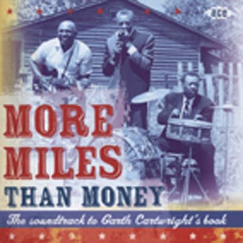 More Miles Than Money (2-CD)