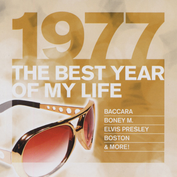 1977 The Best Year Of My Life