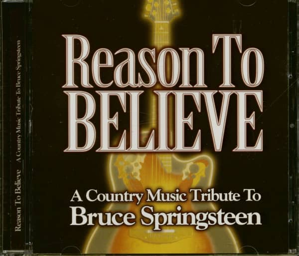 Reasons To Believe - A Country Music Tribute To Bruce Springsteen (CD)