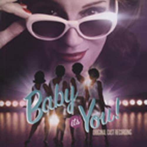 Baby It's You - Original Cast Recording 2011