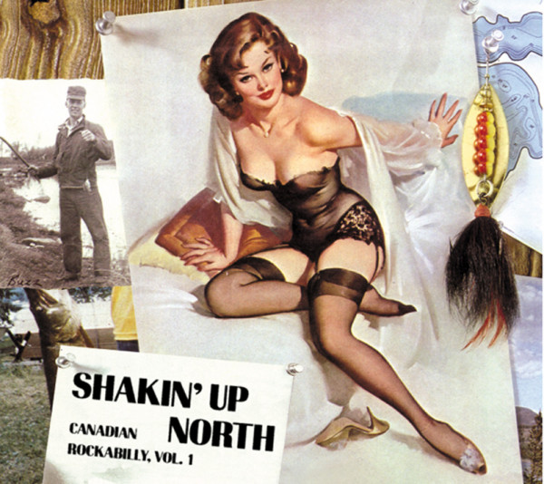 Shakin' Up North - Canadian Rockabilly