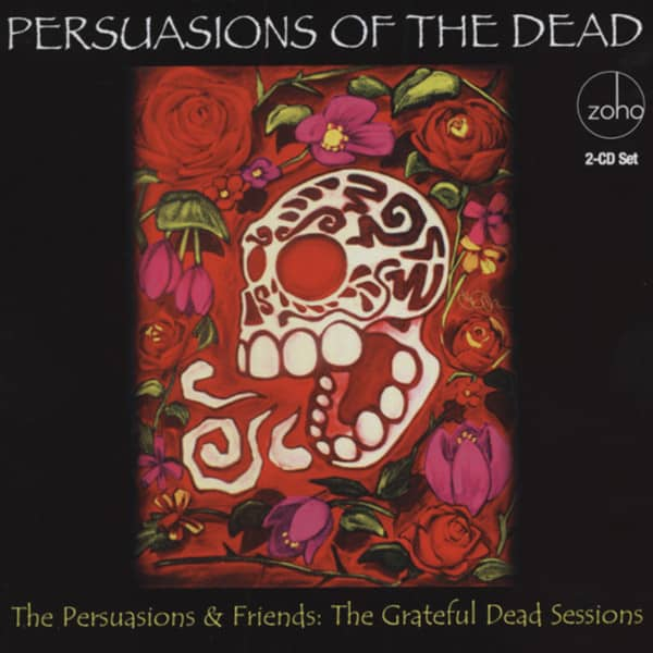 Persuasions Of The Dead (2-CD) Grateful Dead