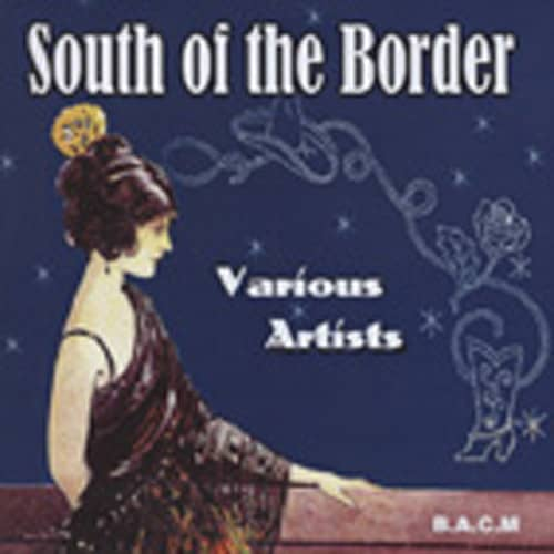 South Of The Border (CD-R)