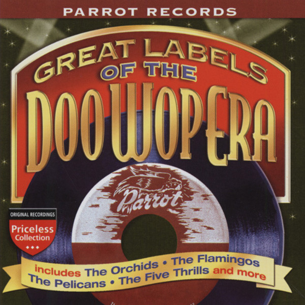 Parrot Label - Labels Of The Doo Wop Era