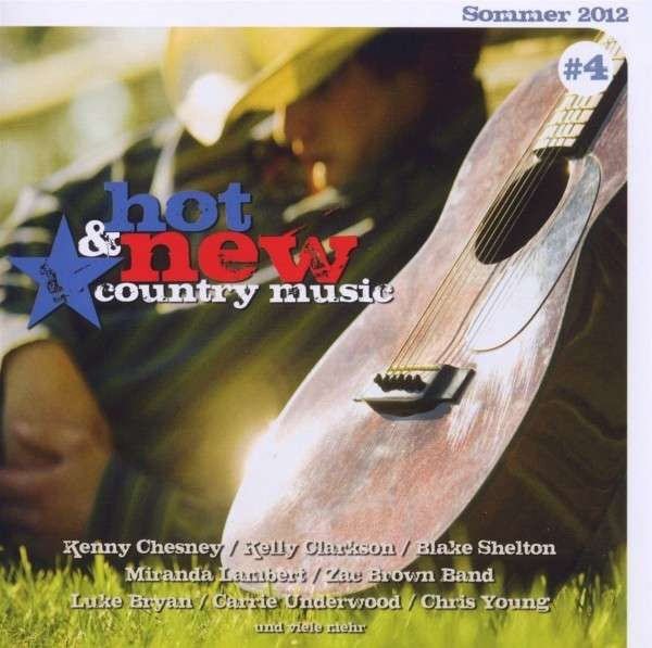 Hot & New Country Music, Vol.4 - Summer 2012