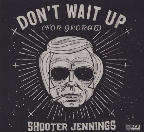 Don't Wait Up for George