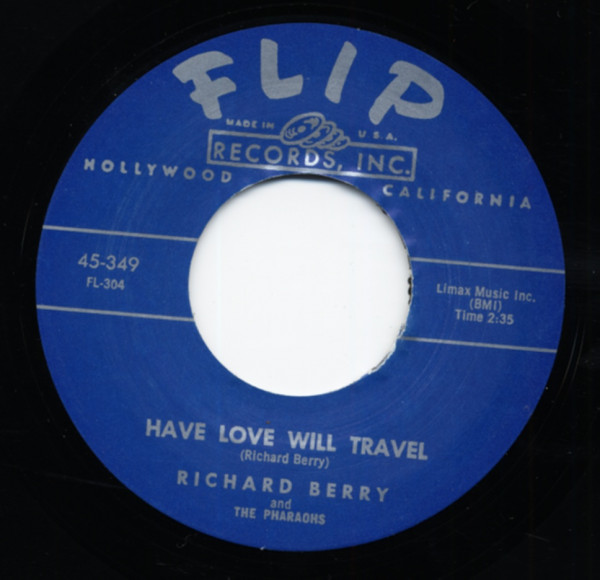 Have Love Will Travel b-w Louie Louie 7inch, 45rpm