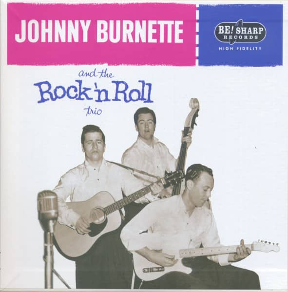 Johnny Burnette & The Rock 'n' Roll Trio (7inch EP, 45rpm, Picture Sleeve, Ltd.(150)