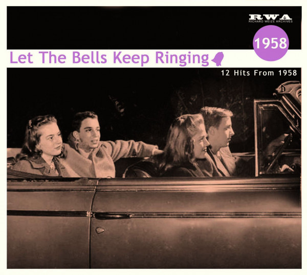 Let The Bells Keep Ringing - 12 Hits From 1958 (CD)