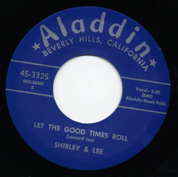 SHIRLEY & LEE Let The Good Times Roll - I'm Gone 7inch, 45rpm