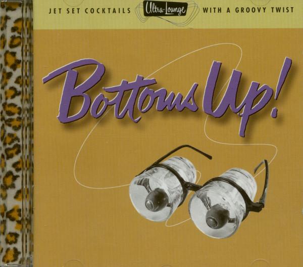 Ultra Lounge - Bottoms Up Vol.18 (CD)