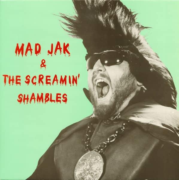 Mad Jak & The Screamin' Shambles (LP)
