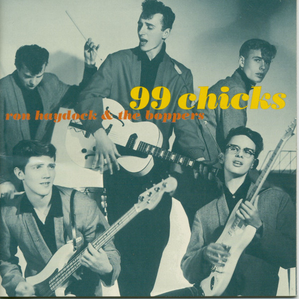 99 Chicks - Ron Haydock & The Boppers (CD)
