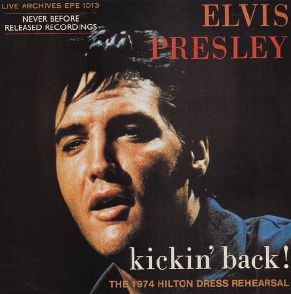 Kickin' Back ! The 1974 Hilton Dress Rehearsal (LP)