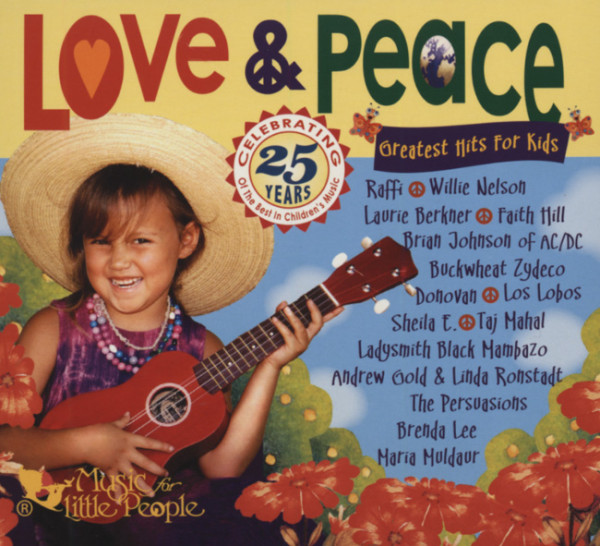 Love & Peace - Greatest Hits For Kids