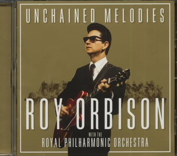 Unchained Melodies - Roy Orbison With The Royal Philharmonic Orchestra (CD)