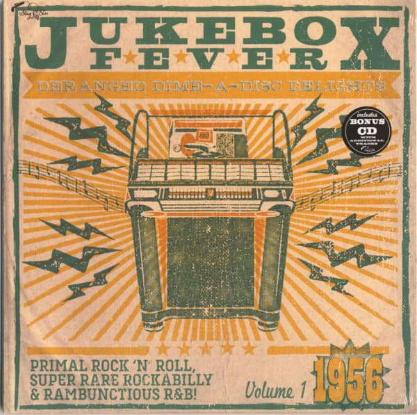 Jukebox Fever Vol.1 - 1956 Deranged Dime-A-Disc Delights (LP, 10inch & CD, Ltd.)