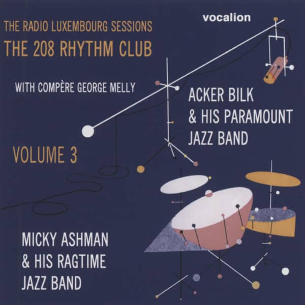 The Radio Luxembourg Sessions - The 208 Rhythm Club, Vol.3